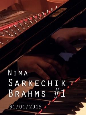 NIMA SARKECHIK - BRAHMS N°1