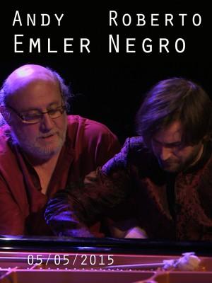 ANDY EMLER & ROBERTO NEGRO
