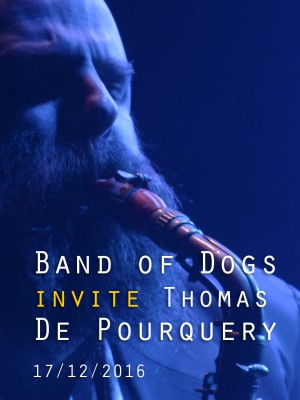 Image de couverture BAND OF DOGS INVITE THOMAS DE POURQUERY