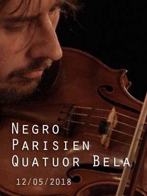 EMILE PARISIEN - ROBERTO NEGRO - QUATUOR BELA