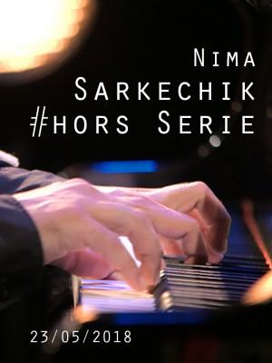 NIMA SARKECHIK - BRAHMS HORS SERIE