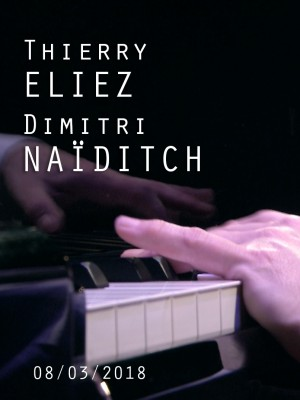 PIANOS CROISÉS - THIERRY ELIEZ & DIMITRI NAÏDITCH