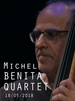 MICHEL BENITA QUARTET - FLUID MECHANICS