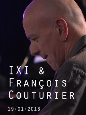 IXI ET FRANÇOIS COUTURIER