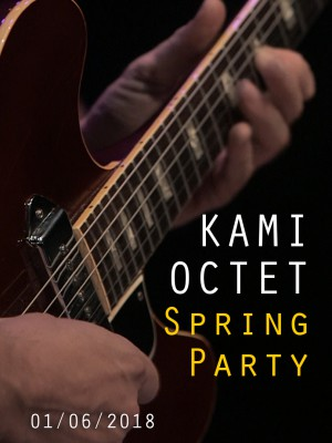 KAMI OCTET - SPRING PARTY