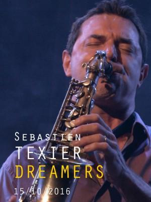 SEBASTIEN TEXIER QUARTET - DREAMERS