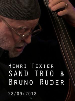 HENRI TEXIER SAND TRIO INVITE BRUNO RUDER