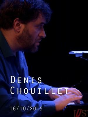 DENIS CHOUILLET - QUARTE BLANCHE