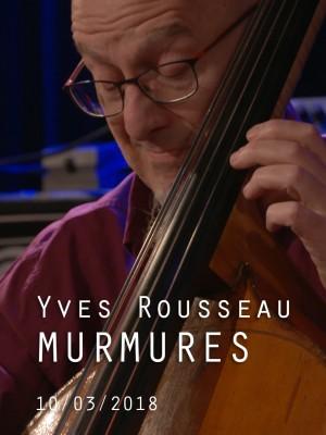 Image de couverture YVES ROUSSEAU QUINTET - MURMURES 2018