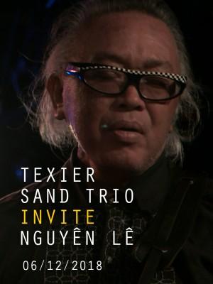 HENRI TEXIER SAND TRIO INVITE NGUYÊN LÊ