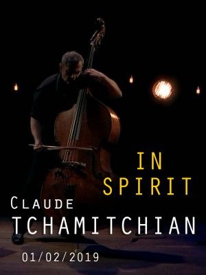 CLAUDE TCHAMITCHIAN SOLO - IN SPIRIT