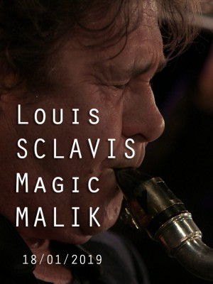 LOUIS SCLAVIS QUARTET INVITE MAGIC MALIK