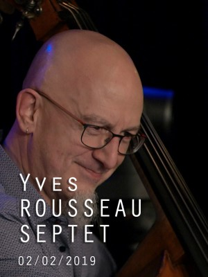 YVES ROUSSEAU SEPTET - FRAGMENTS
