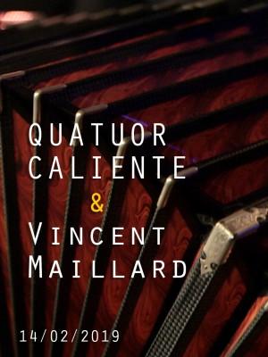 QUATUOR CALIENTE & VINCENT MAILLARD