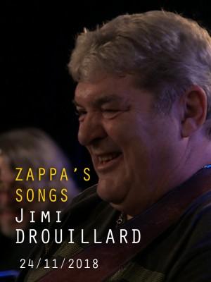 JIMI DROUILLARD - ZAPPA'S SONGS