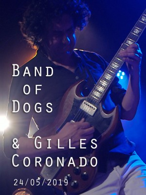 BAND OF DOGS & GILLES CORONADO
