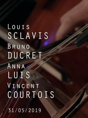 LOUIS SCLAVIS / ANNA LUIS / VINCENT COURTOIS / BRUNO DUCRET