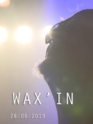 WAX'IN 2019