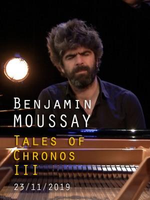 BENJAMIN MOUSSAY - TALES OF CHRONOS III