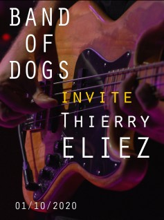 BAND OF DOGS INVITE THIERRY ELIEZ