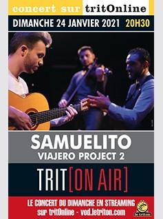 """SAMUELITO TRIO & INVITES - """"VIAJERO PROJECT 2"""""""