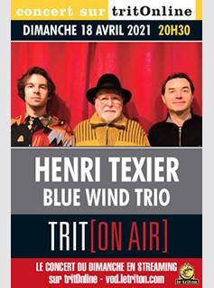 HENRI TEXIER - BLUE WIND TRIO