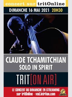 CLAUDE TCHAMITCHIAN - SOLO IN SPIRIT