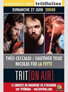LA FEYTE - T. CECCALDI / G. TOUX / N. FOX