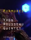 "YVES ROUSSEAU QUINTET - ""MURMURES"""