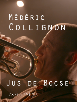 MEDERIC COLLIGNON - JUS DE BOCSE - MoOVIES