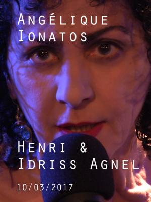 ANGELIQUE IONATOS AVEC HENRI & IDRISS AGNEL