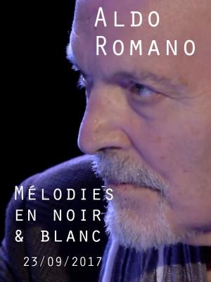 Image de couverture ALDO ROMANO - MELODIES EN NOIR ET BLANC