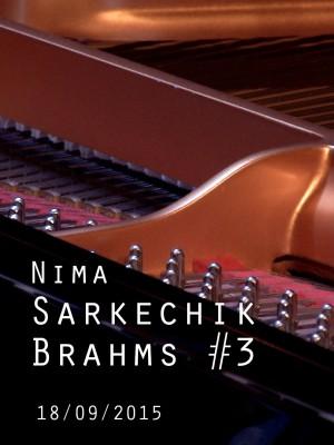 Image de couverture NIMA SARKECHIK - BRAHMS N°3